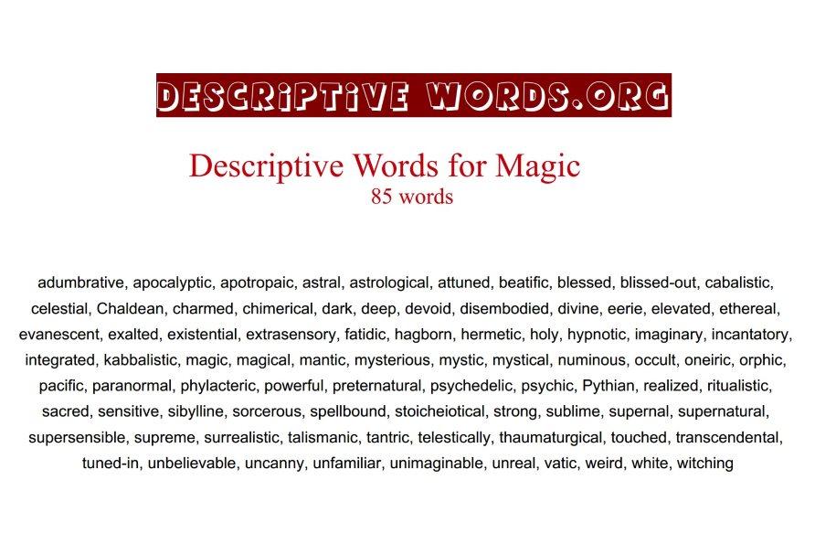 Magic Descriptive Words